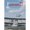 Polish Wings No. 27 French Flying Boats 1924-1939 / ENG