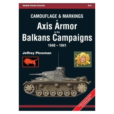Axis Armor in the Balkans Campaigns 1940 - 1941