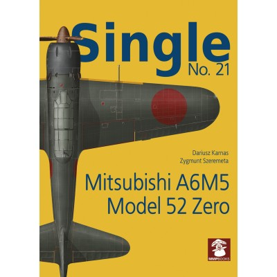 Single No. 21 Mitsubishi A6M5 Model 52 Zero