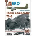Těžký bombardér Tupolev TB-3 (V.Kotelnikov)