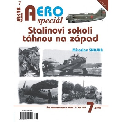 Stalinovi sokoli táhnou na západ ( M.Šnajdr )