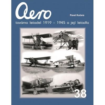 AERO Továrna letadel 1919-1945 a její letadla (P.Kučera)