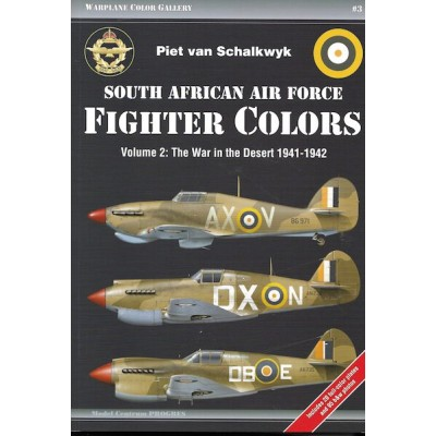 South African Air Force Fighter Colors, Vol.2: The War in...