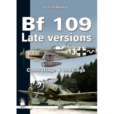 BF 109 LATE VERSIONS Camouflage & Markings
