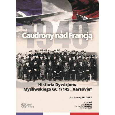 Caudrony nad Francją. Historia Dywizjonu Myśliwskiego GC...