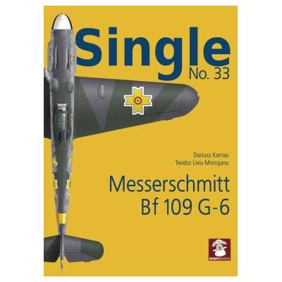 Single No. 33 Messerschmitt Bf 109 G-6