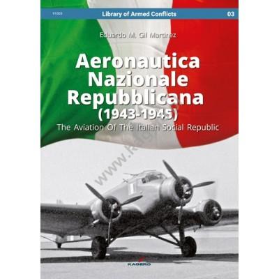 Aeronautica Nazionale Repubblicana (1943-1945). The...
