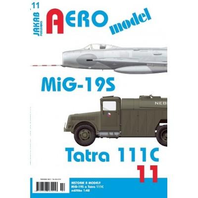 AEROmodel č.11 MiG-19S a Tatra 111C