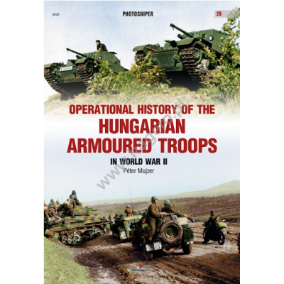 Operational History of the Hungarian Armoured Troops in...