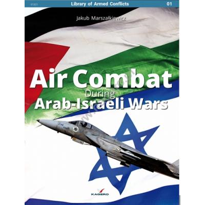 Air Combat During Arab-Israeli Wars