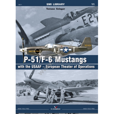 P-51/F-6 Mustangs with the USAAF – European Theater of...