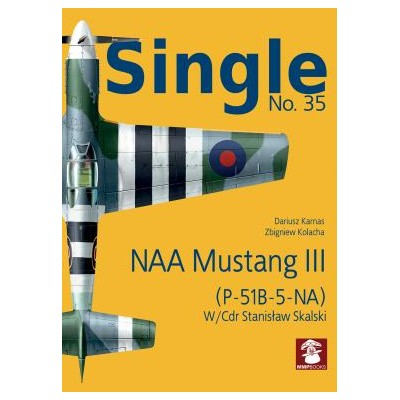 Single No. 35 NAA Mustang III, (P-51B-5-NA)