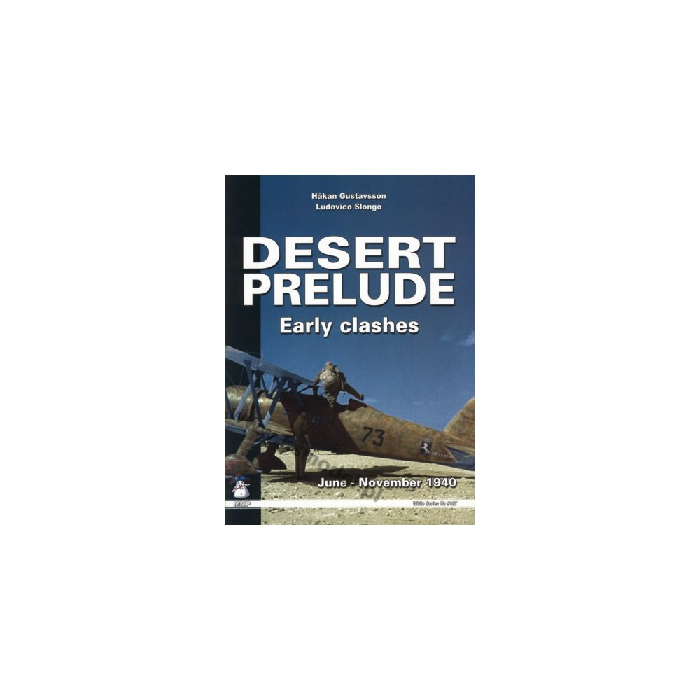 Desert Prelude Early clashes