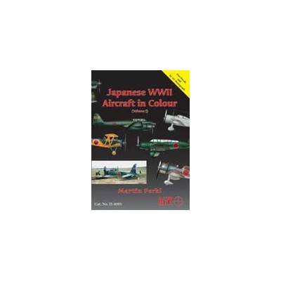 JAPANESE WWII AIRCRAFT in COLOR, VOLUME 1
