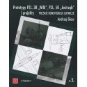 """Prototypy PZL.38 """"Wilk"""", PZL.50 """"Jastrzab"""" i projekty"""