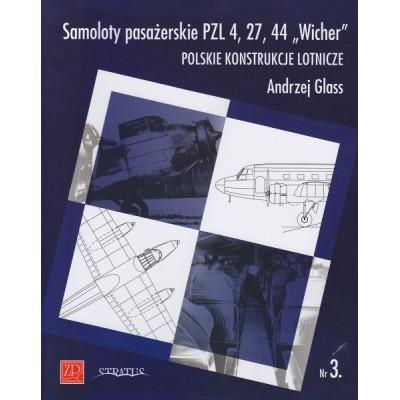 """Samoloty myśliwskie PZL 4, 27, 44 """"Wicher"""""""