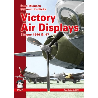 Victory Air Display, Prague 1946 & 1947