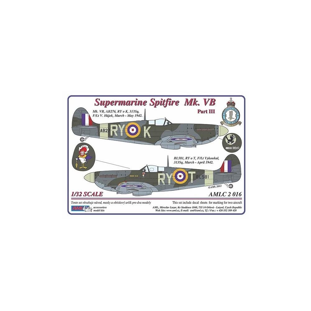 Supermarine Spitfire Mk. VB, Part III