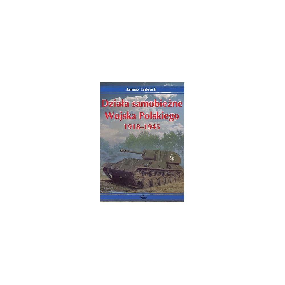 Dziala samobieźne Wojska Polskiego 1939-1945