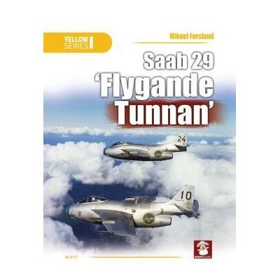 """Saab 29 """"Flygande Tunnan"""""""