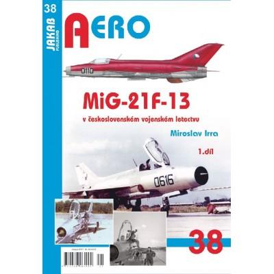 MiG-21F-13 v čsl.voj.letectvu 1.díl (M.Irra)
