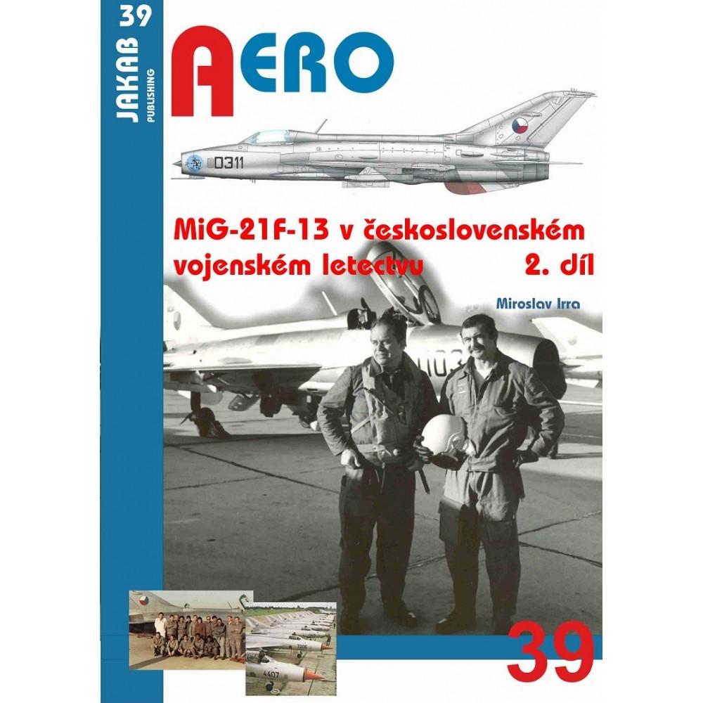 MiG-21F-13 v čsl.voj.letectvu 2.díl (M.Irra)