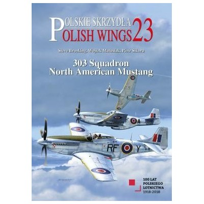 Polish Wings No.23. 303 Squadron North American Mustang