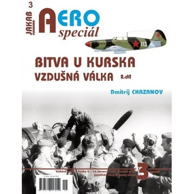 BITVA U KURSKA- VZDUŠNÁ VÁLKA , 2.díl