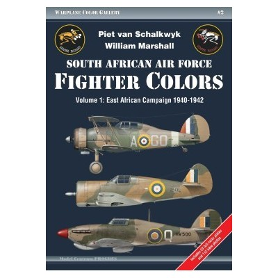 South African Air Force Fighter Colors, Vol.1:East African Campaign 1940-1942