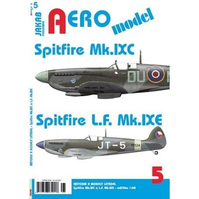 AEROmodel č.5 Spitfire Mk.IXC a Spitfire L.F. Mk.IXE